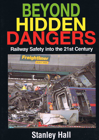 Railway Safety into the 21st Century